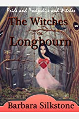 The Witches of Longbourn: Pride and Prejudice and Witches Kindle Edition