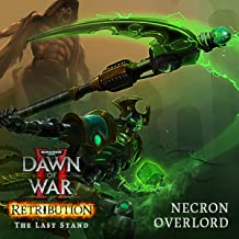 Warhammer 40,000: Dawn of War II - Retribution - The Last Stand Necron Overlord [Online Game Code]