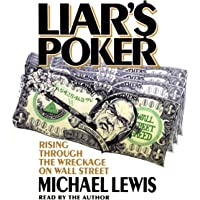 Liar's Poker: Rising Through the Wreckage on Wall Street