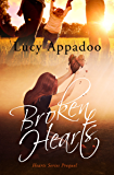 Broken Hearts (Hearts Series Prequel)