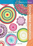 Crocheted Mandalas (Twenty to Make)