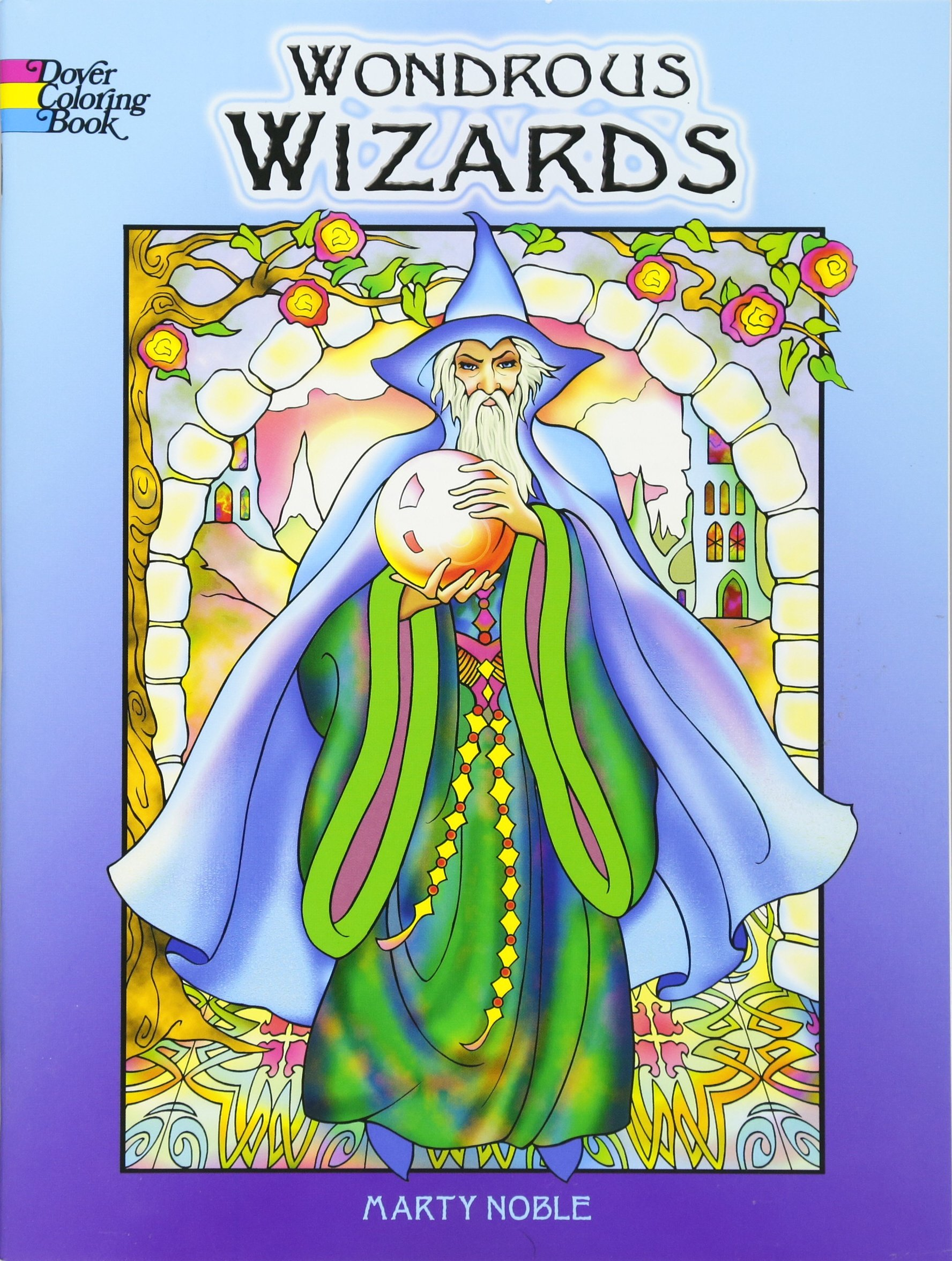 - Wondrous Wizards Coloring Book (Dover Coloring Books): Marty Noble