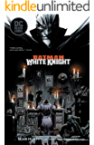 Batman: White Knight (2017-2018) (Batman: White Knight (2017-))