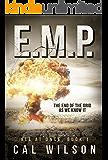E.M.P.: The End Of The Grid As We Know It (All At Once Book 1)