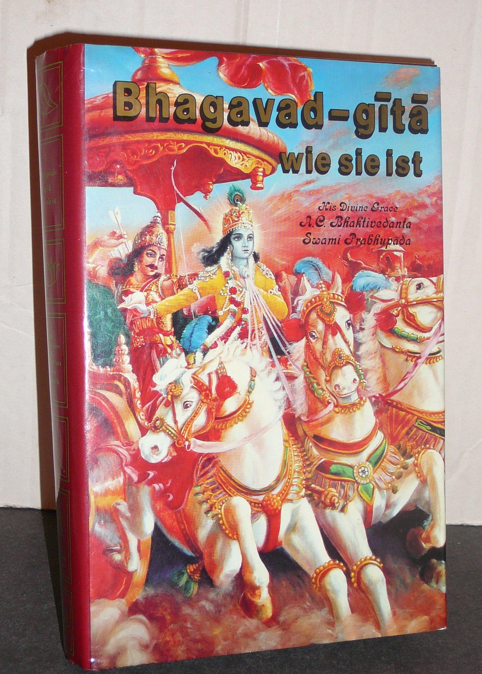 Bhagavad- Gita wie sie ist