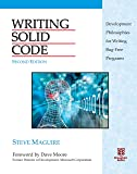 Writing Solid Code (20th Anniversary 2nd Edition) by Steve Maguire (2013-11-09)