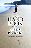 The Handbook for Life's Journey