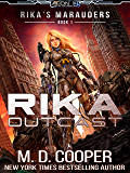 Rika Outcast: A Tale of Mercenaries, Cyborgs, and Mechanized Infantry (Aeon 14: Rika's Marauders)