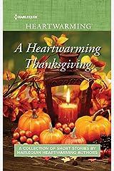A Heartwarming Thanksgiving: An Anthology