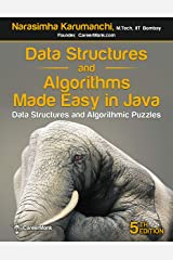 Data Structures and Algorithms Made Easy in Java: Data Structure and Algorithmic Puzzles Kindle Edition