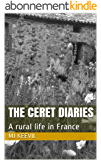 The Ceret Diaries: Ten years in the Pyrenees (English Edition)