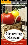 Growing Season: a novel (Book 1)