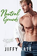 Neutral Grounds Kindle Edition