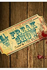 Freak Show (The Horror Writers Association Presents) Kindle Edition