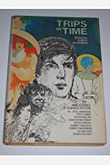 Trips in Time:  Nine Stories of Science Fiction Hardcover