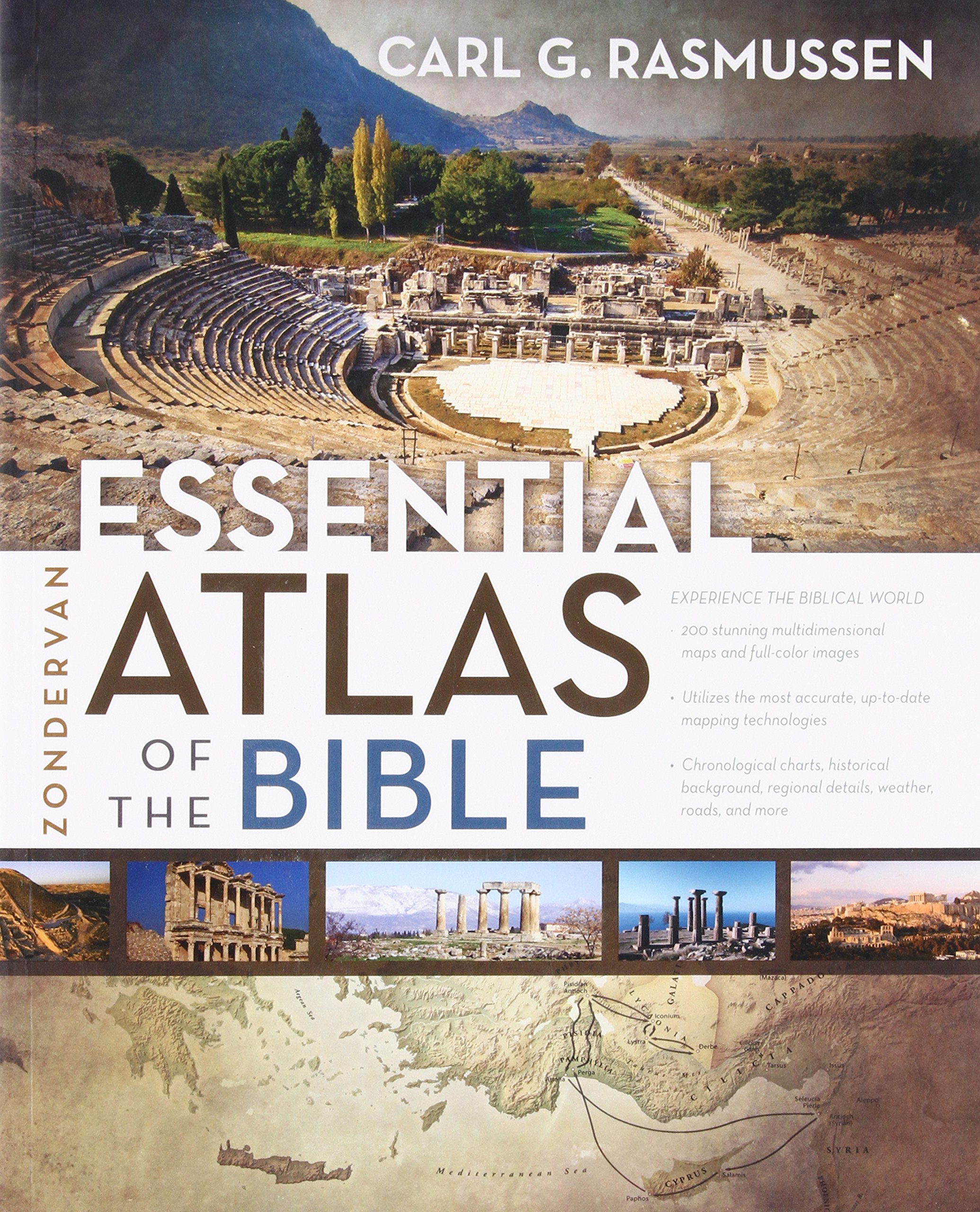 Zondervan essential atlas of the bible carl g rasmussen zondervan essential atlas of the bible carl g rasmussen 0025986318574 amazon books biocorpaavc Gallery