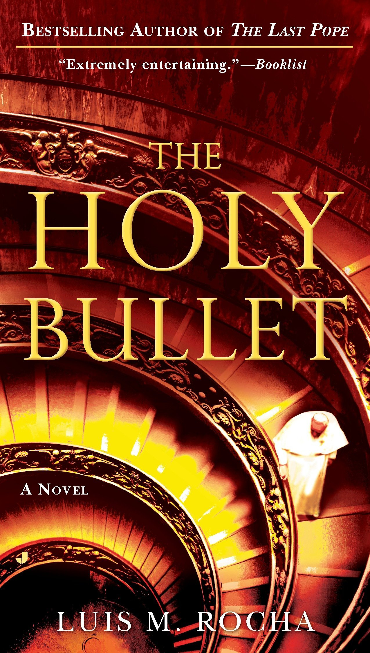 The Holy Bullet (A Vatican Novel) PDF