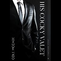 His Cocky Valet (Undue Arrogance Book 1)