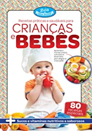 Receitas Práticas e Saudáveis para Crianças e Bebês