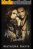 My Rich and Sexy Valentine