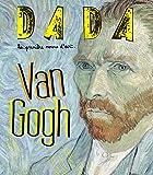 VAN GOGH (REVUE DADA N°179)