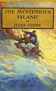 The Mysterious Island [Annotated] (English Edition)