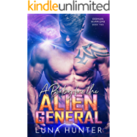 A Baby for the Alien General: A Sci-Fi Alien Romance (Dohan Warriors Book 2)