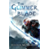 The Glimmer Blade (The Chronicles of Corvell Book 1)