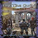 For the Guild: Emerilia, Book 3
