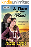 A Flare of the Heart