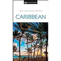Caribbean: Eyewitness Travel Guide
