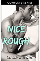 Nice And Rough - Complete Series Kindle Edition