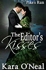 The Editor's Kisses (Pike's Run Book 8) Kindle Edition