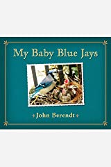 My Baby Blue Jays Kindle Edition