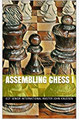 Assembling Chess I Kindle Edition