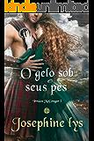 O gelo sob seus pés (Irmãos McGregor Livro 1) (Portuguese Edition)