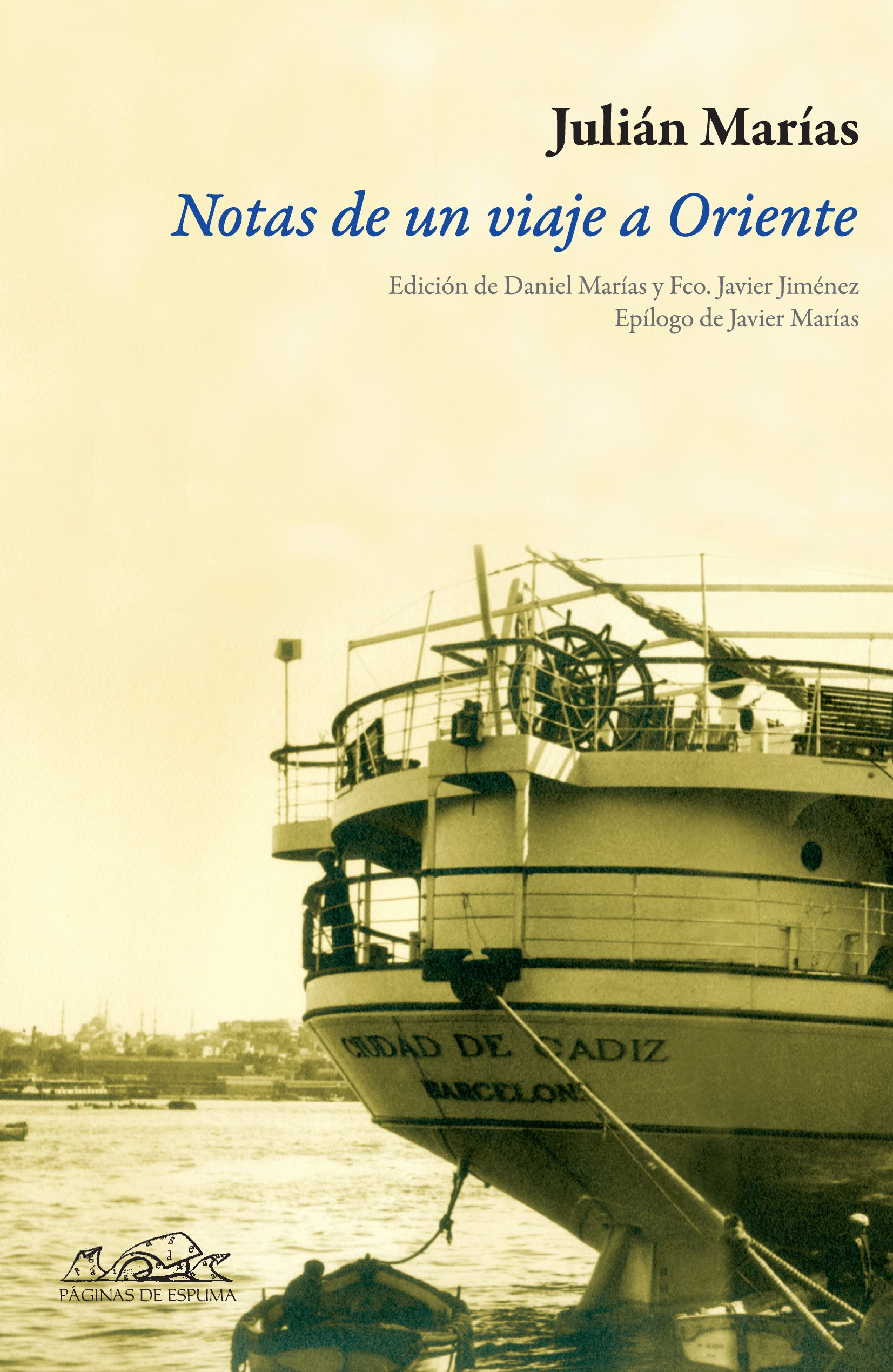 Notas de un viaje a Oriente (Voces / Ensayo): Amazon.es: Marías, Julián, Marías, Daniel, Jiménez, Fco. Javier, Marías, Javier: Libros