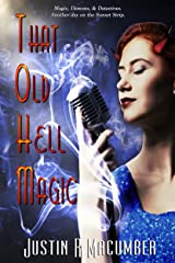 That Old Hell Magic Kindle Edition