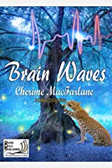 Brain Waves (A Cat and CoDee Story Book 1) Kindle Edition