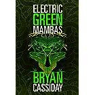 Electric Green Mambas (Scott Brody Thriller Book 3)