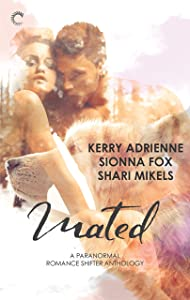 Mated: A Paranormal Romance Shifter Anthology: Saving His Wolf\Wolf Summer\Drawn to the Wolves