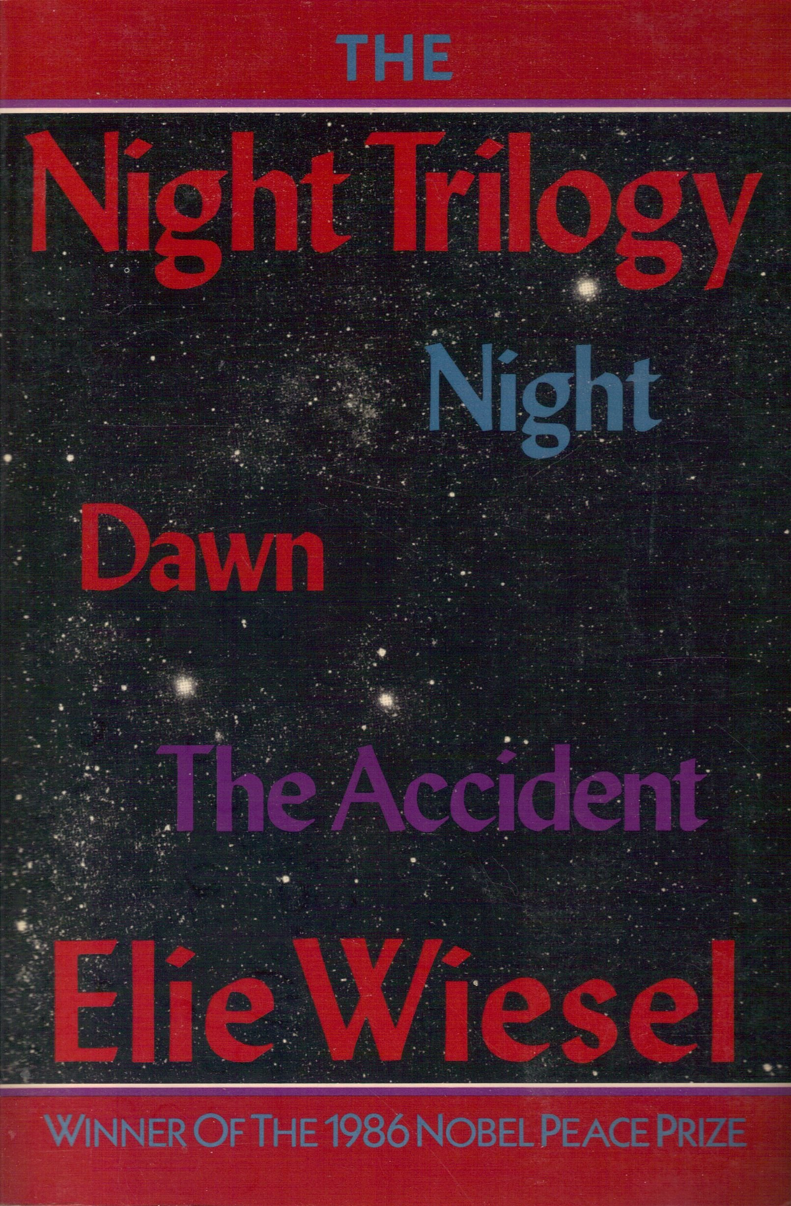 Night Trilogy; Night, Dawn and The Accident