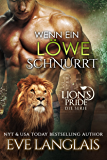 Wenn ein Löwe Schnurrt (Lion's Pride 1) (German Edition)