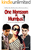 One Monsoon in Mumbai: A Contemporary Novel with Romance, Comedy, Drama, and Suspense, Set in India. (Indian Summer Book…