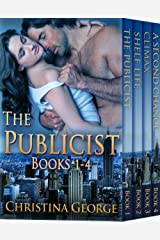 The Publicist Series - Book 1 - 4: Contemporary Romance Series PLUS a Bonus Book! Kindle Edition