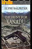 The Hunt for Xanadu (Kelsey Porter Series Book 1)
