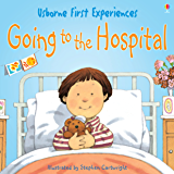 Usborne First Experiences: Going to the Hospital: For tablet devices