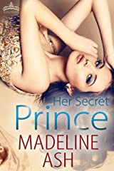 Her Secret Prince (Rags to Riches Book 2) Kindle Edition