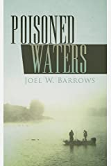"""Poisoned Waters (Deputy Tobias """"Toby"""" Briggs Book 1) Kindle Edition"""