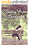 Finding Hope in Savannah